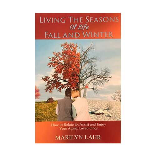 Living The Seasons Of Life Fall And Winter Book