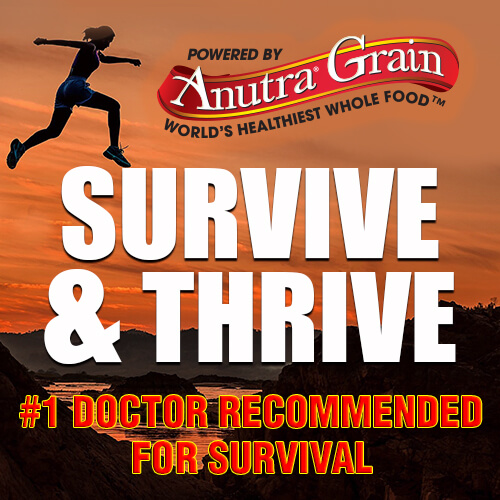 Survive & Thrive Anutra Grain Doctor Recommended for Survival